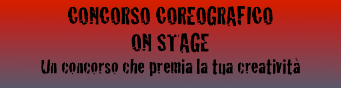CONCORSO di DANZA  ON STAGE